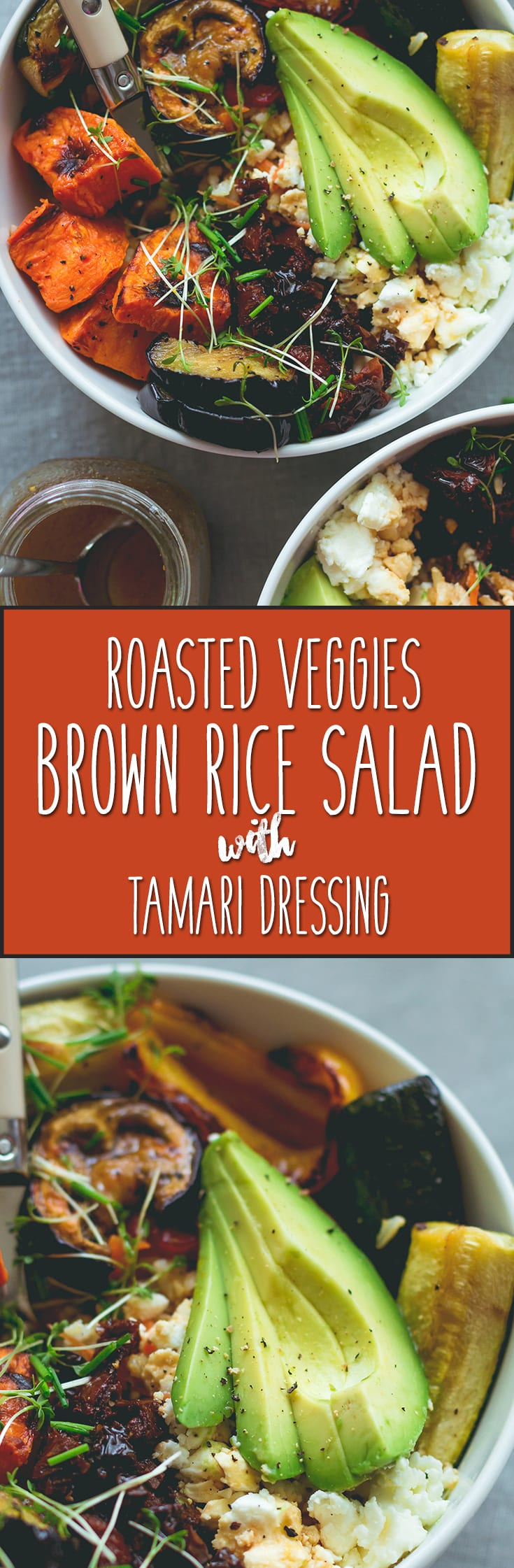 Brown Rice Salad Bowl with Roasted Veggies & Tamari Dressing - not your average boring salad! Roasted veggies, sweet potatoes, brown rice, lettuce, sundried tomatoes, goats cheese, and avocado with sweet & sour tamari dressing. Easy to make and absolutely scrumptious! | thehealthfulideas.com