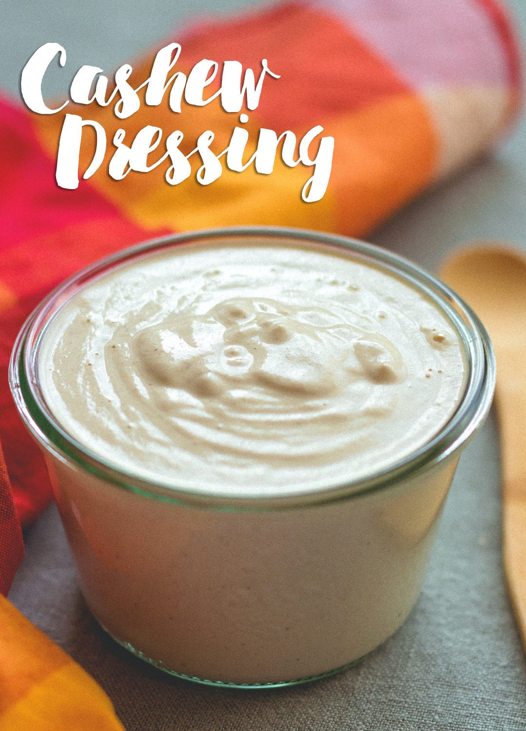 How to Make Vegan Cashew Dressing - creamy, delicious, and SO versatile. You'll love this recipe! Only 3 main ingredients and the rest is up to you. Get creative! | thehealthfulideas.com