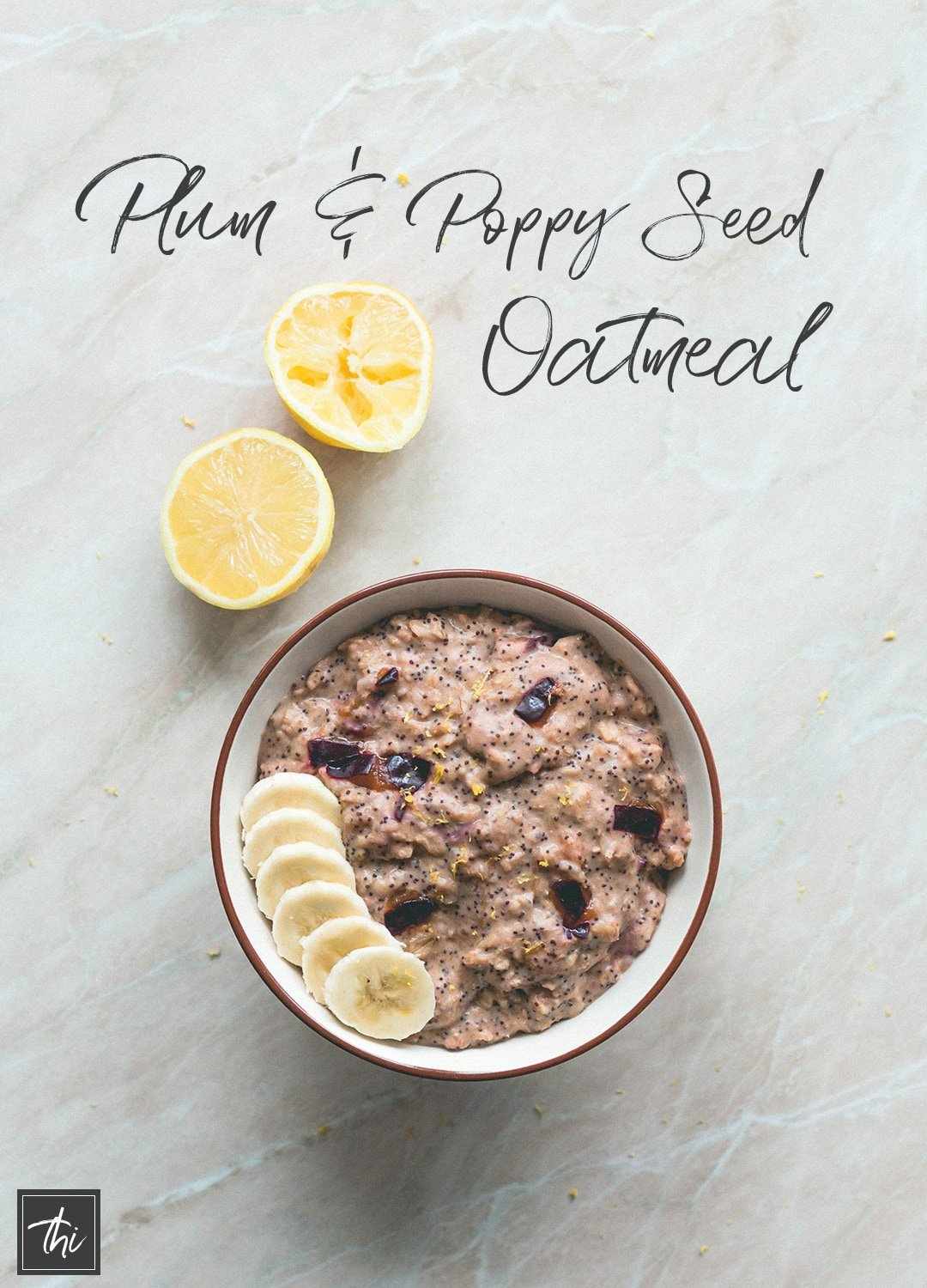 Plum Poppy Seed Oatmeal (vegan, gluten-free) - this oatmeal is really easy to make and it's the perfect healthy breakfast to fuel you through the day! Plums, oats, almond milk, poppy seeds, and a few spices. YUM! | thehealthfulideas.com