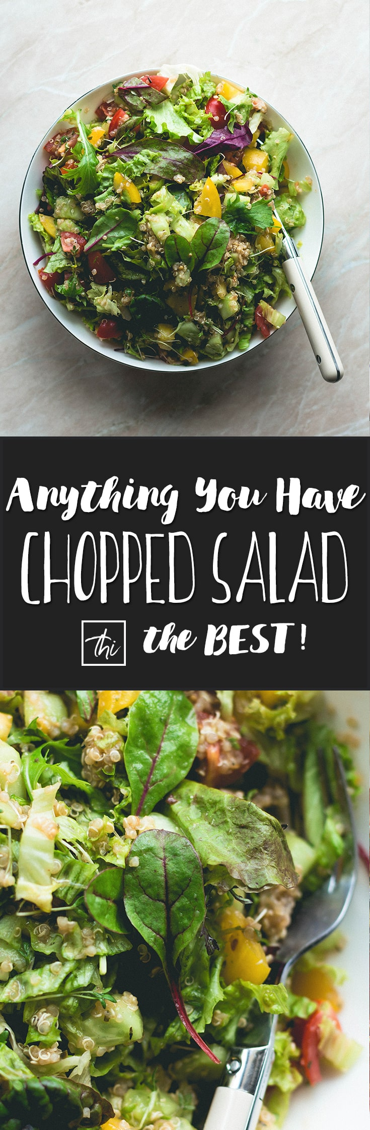 Anything You Have Chopped Salad aka the best whatever-you-have dinner or packed lunch for work or school! Can be made vegetarian or vegan! | thehealthfulideas.com
