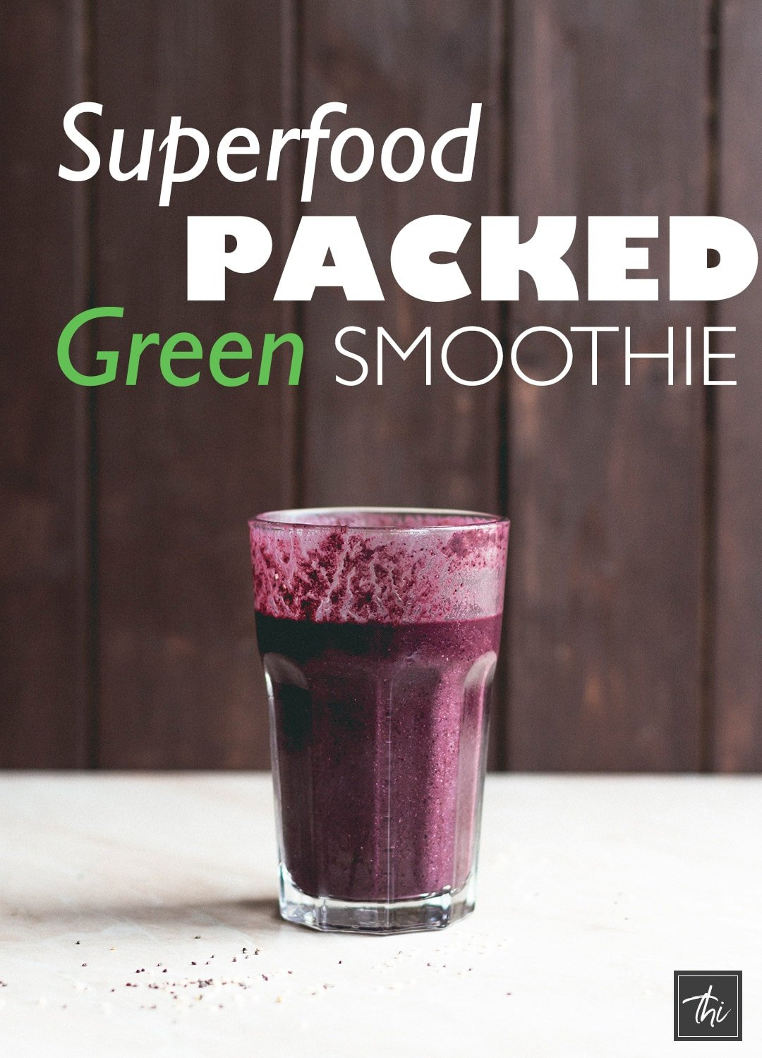 Superfood Packed Green Smoothie - the best green smoothie recipe! Ready in minutes and really nutritious! | thehealthfulideas.com