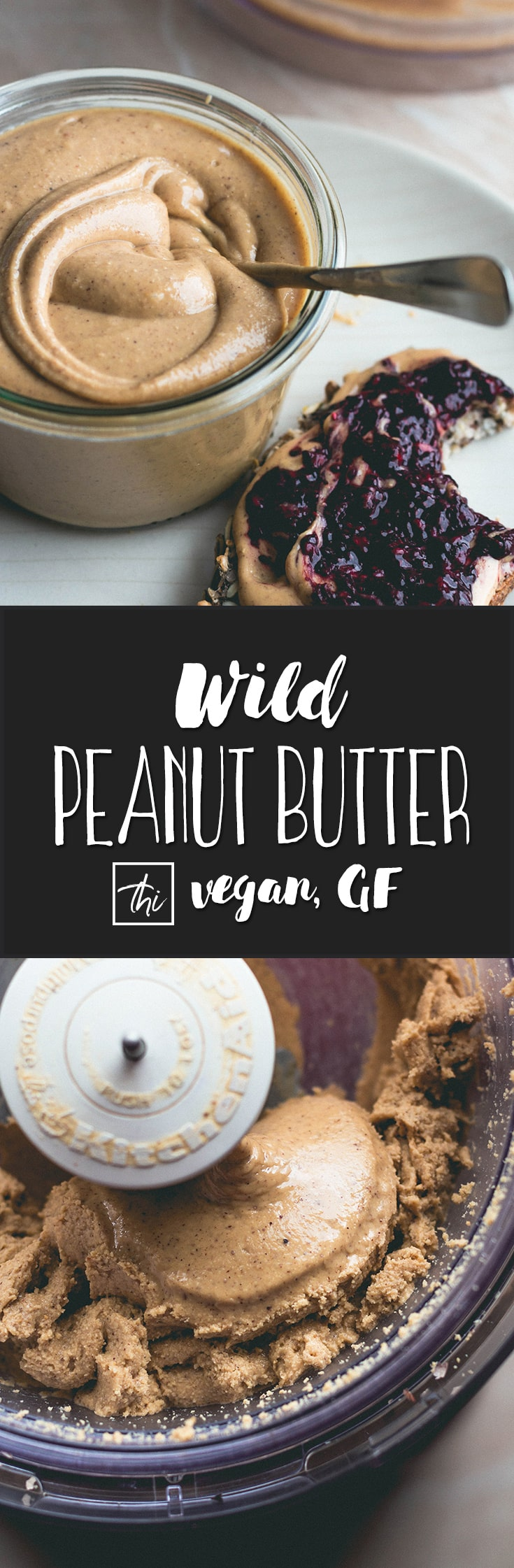 Wild Peanut Butter - Switch from regular store bought peanut butter to homemade WILD Peanut Butter. Read about the health benefits on my blog. Really delicious and so easy to make! | thehealthfulideas.com