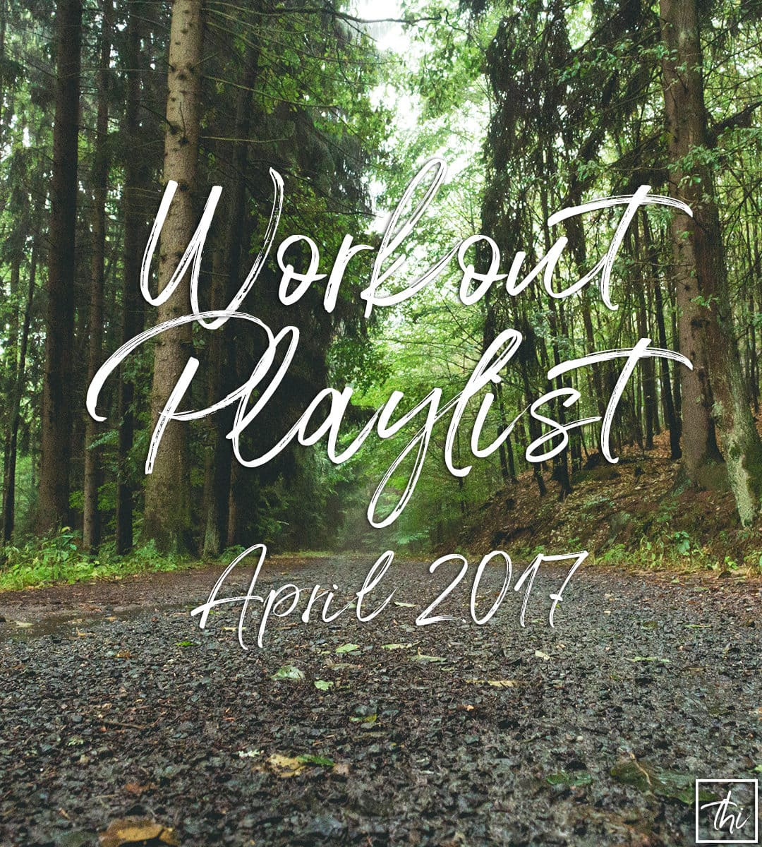 Workout Playlist April 2017 - 25 awesome new fast-paced songs to motivate you to work out and keep moving.