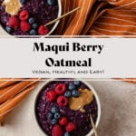 Deep purple oatmeal with maqui berry in a beige bowl on a light orange background. Served topped with raspberries, blueberries, and a spoonful of nut butter. Recipe title in photo.