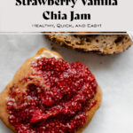 Strawberry Chia jam on toast with peanut butter.
