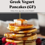 """Pancakes shown stacked on a black plate with butter on top and maple syrup being poured on. """"Greek Yogurt Pancakes"""" text in photo."""