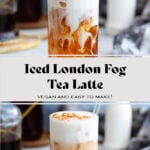 London Fog Tea Latte in a tall glass with frothy milk on top.