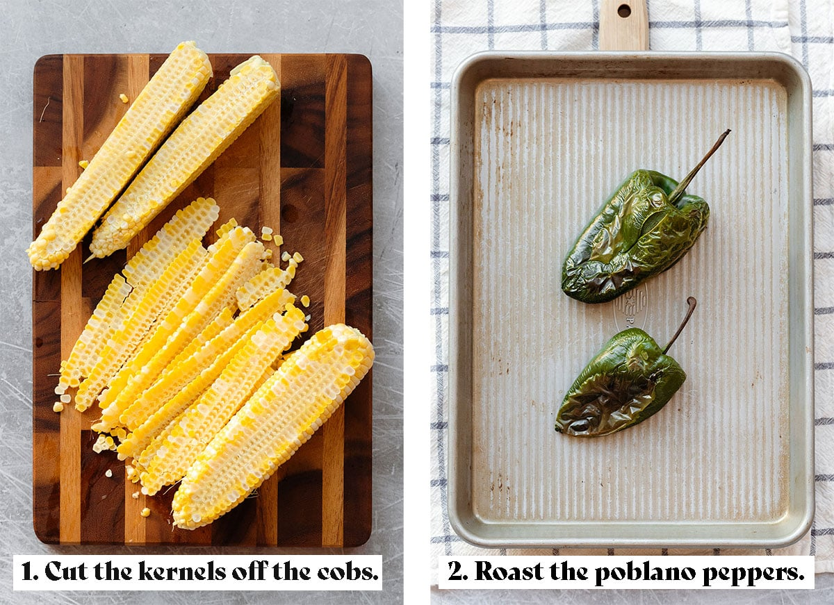 Two process shots of making corn salsa. First one says to cut the kernels off the cobs. The second to roast the poblano peppers.